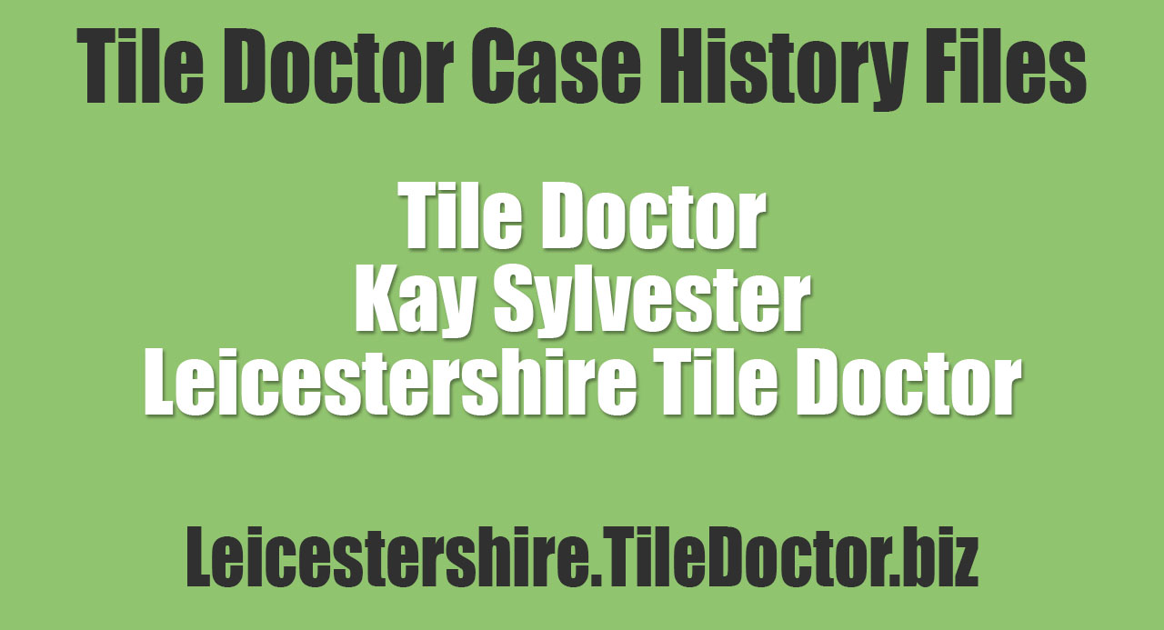 Kay-Sylvester-Leicestershire-Tile-Doctor