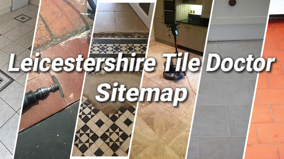 Leicestershire Tile Doctor Sitemap
